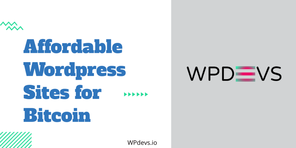 Affordable WP sites for Bitcoin - WPdevs.io